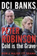 DCI Banks: Cold is the Grave (The Inspector Banks series, nr. 11)