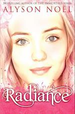 Riley Bloom Novel: Radiance
