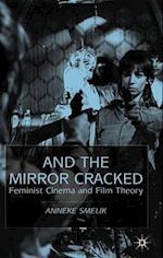 And the Mirror Cracked af Anneke Smelik