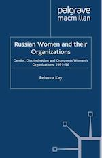 Russian Women and their Organizations af R. Kay