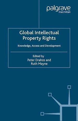Global Intellectual Property Rights af Professor Peter Drahos