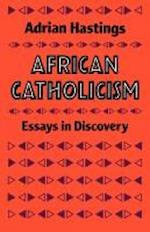 African Catholicism af Adrian Hastings