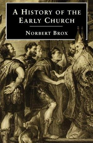 Bog, paperback A History of the Early Church af Norbert Brox