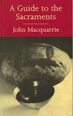 Guide to the Sacraments af John Macquarrie