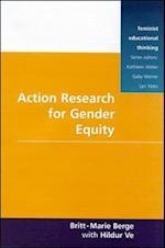 Action Research for Gender Equity af Berge, Hildur Ve, Britt-Marie Berge