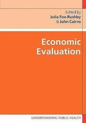 Economic Evaluation af John Cairns, Julia Fox Rushby