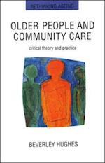 Older People And Community Care af Hughes