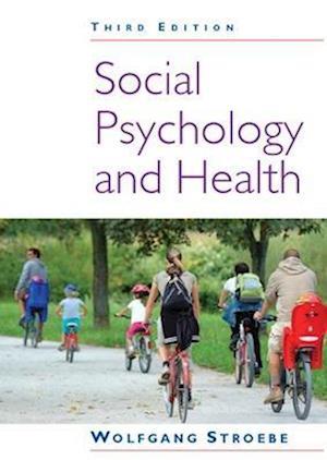 Social Psychology and Health af Wolfgang Stroebe