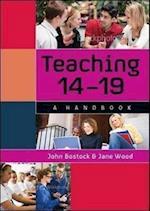 Teaching 14 -19 af John Bostock, Jane Wood