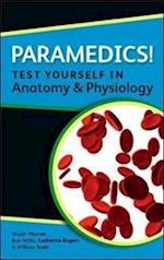 Paramedics! Test Yourself in Anatomy and Physiology af Katherine Rogers, William N Scott, Bob Willis