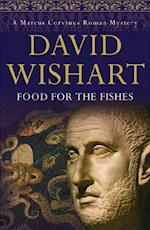 Food for the Fishes (Marcus Corvinus Mysteries)