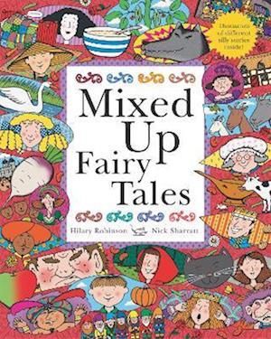 Mixed Up Fairy Tales af Hilary Robinson, Nick Sharratt