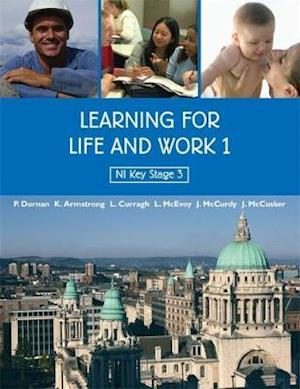 Learning for Life and Work 1 af John Mccusker, Lesley Mcevoy, Kathryn Armstrong