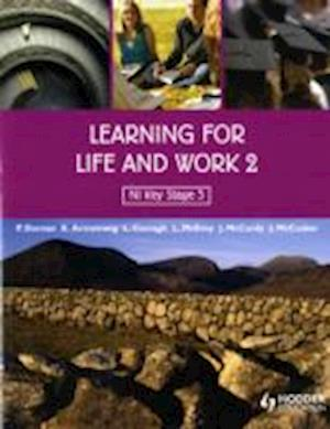 Learning for Life and Work 2 af Peter Dornan, Kathryn Armstrong, Jim Mccurdy