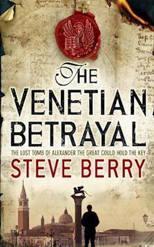 The Venetian Betrayal af Steve Berry