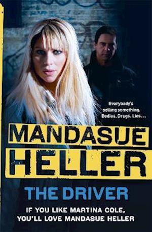 The Driver af Mandasue Heller