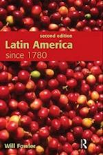 Latin America Since 1780 af Will Fowler