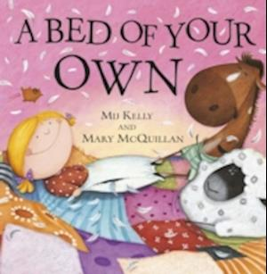 A Bed of Your Own af Mij Kelly