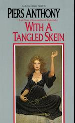 With a Tangled Skein af Piers Anthony