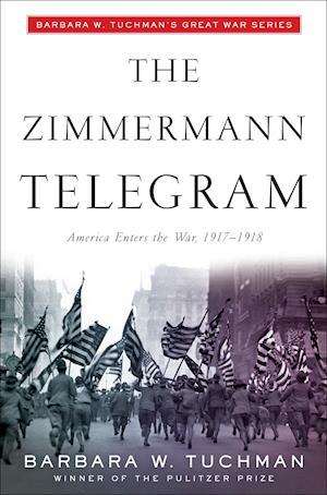 Zimmermann Telegram af Barbara Wertheim Tuchman
