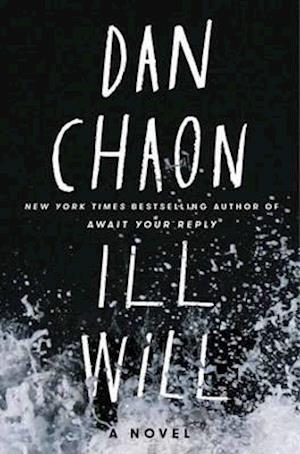 Bog, hardback Ill Will af Dan Chaon