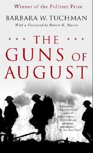 The Guns of August af Robert K Massie, Barbara Wertheim Tuchman