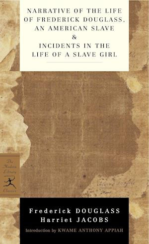 Narrative Of The Life Of Frederick Douglass, An American Slave & Incidents In The Life Of A Slave Girl af Harriet Jacobs, Frederick douglass