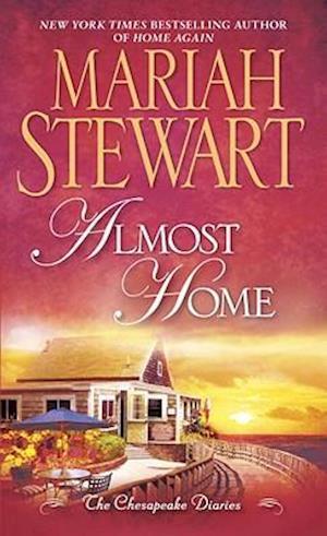 Almost Home af Mariah Stewart