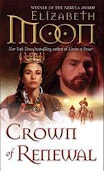 Crown of Renewal af Elizabeth Moon