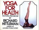 Yoga for Health af Richard Hittleman