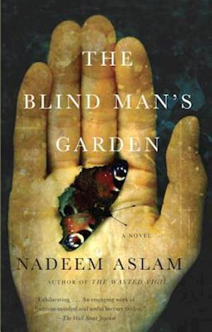 The Blind Man's Garden af Nadeem Aslam