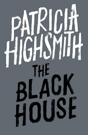 Black House af Patricia Highsmith