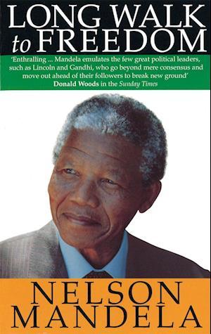 A Long Walk to Freedom af Nelson Mandela