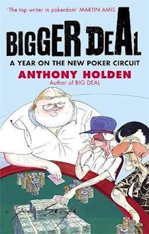 Bigger Deal af Anthony Holden
