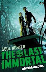 The Last Immortal: 02 Soul Hunter (The Last Immortal)