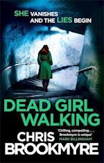 Dead Girl Walking af Christopher Brookmyre