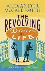 The Revolving Door of Life af Alexander McCall Smith