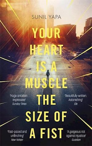 Bog, paperback Your Heart is a Muscle the Size of a Fist af Sunil Yapa
