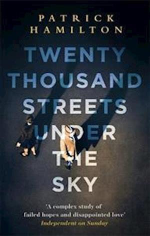 Bog, paperback Twenty Thousand Streets Under the Sky af Patrick Hamilton
