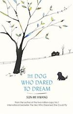 The Dog Who Dared to Dream