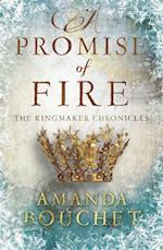 Promise of Fire (Kingmaker Trilogy)