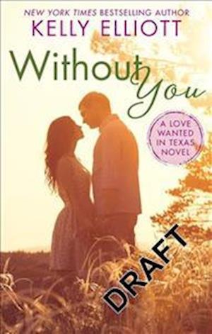 Bog, paperback Without You af Kelly Elliott