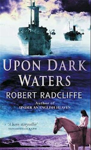 Upon Dark Waters af Robert Radcliffe
