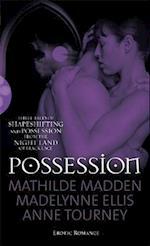 Possession af Mathilde Madden, Madelynne Ellis, Anne Tourney