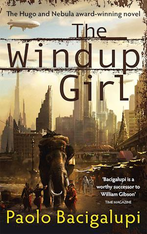 The Windup Girl af Paolo Bacigalupi