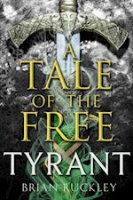 Tale of the Free: Tyrant