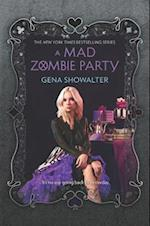 A Mad Zombie Party (Harlequin Teen)