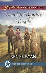 Stand-in Rancher Daddy (Love Inspired Historical)