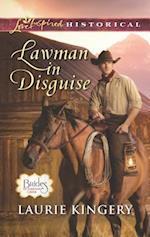 Lawman in Disguise (Love Inspired Historical)