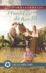 A Family for the Rancher (Love Inspired Historical)